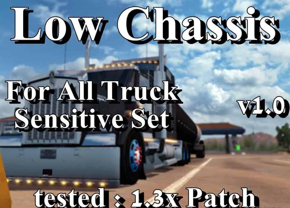Low Chassis For All Truck v1 0 Mod - American Truck Simulator mod